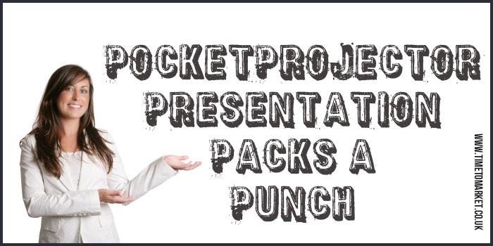 PocketProjector presentation