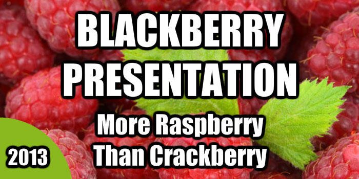 Blackberry 10 Presentation
