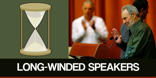 Long-winded speakers