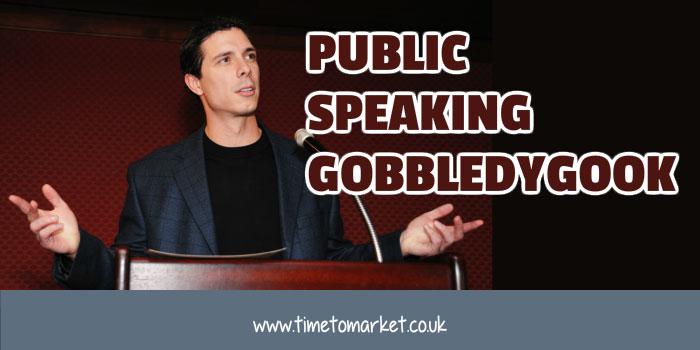 public speaking gobbledygook