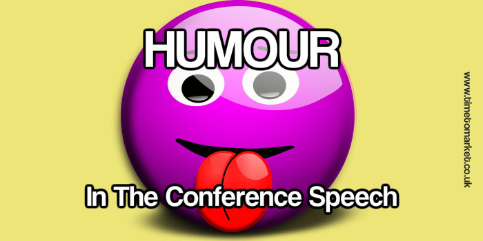 Humour In The Conference Speech