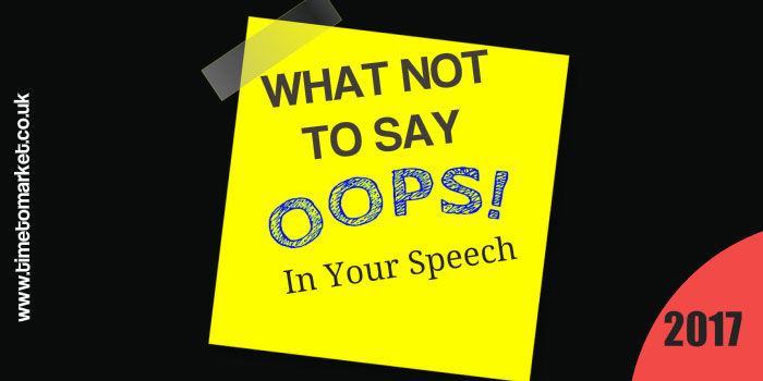 What not to say in your speech