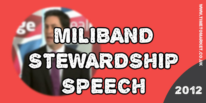 Miliband stewardship speech