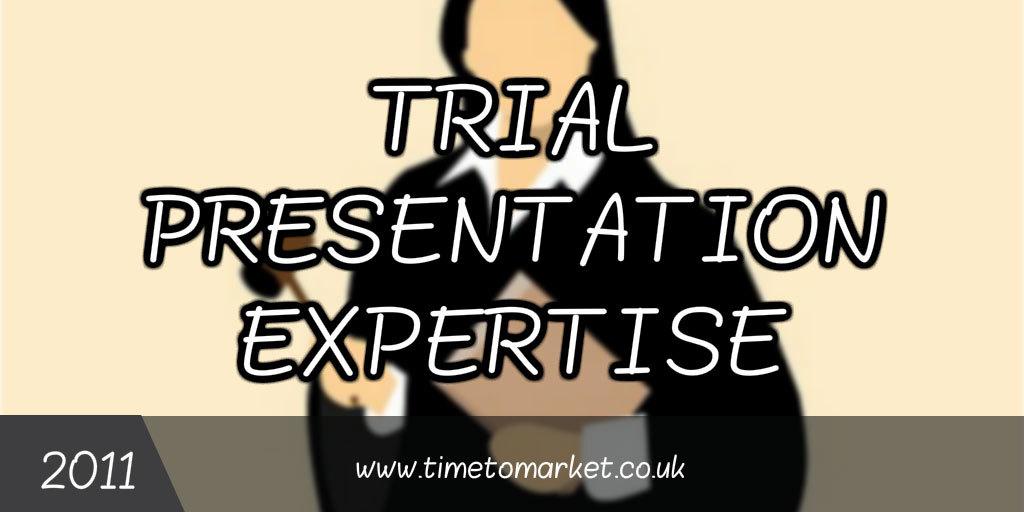 Trial Presentation Expertise