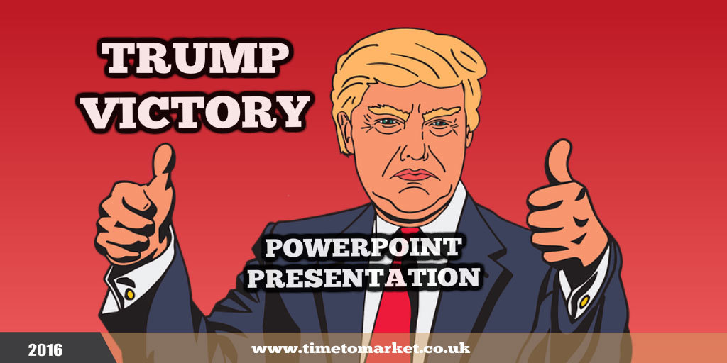 Trump victory powerpoint presentation