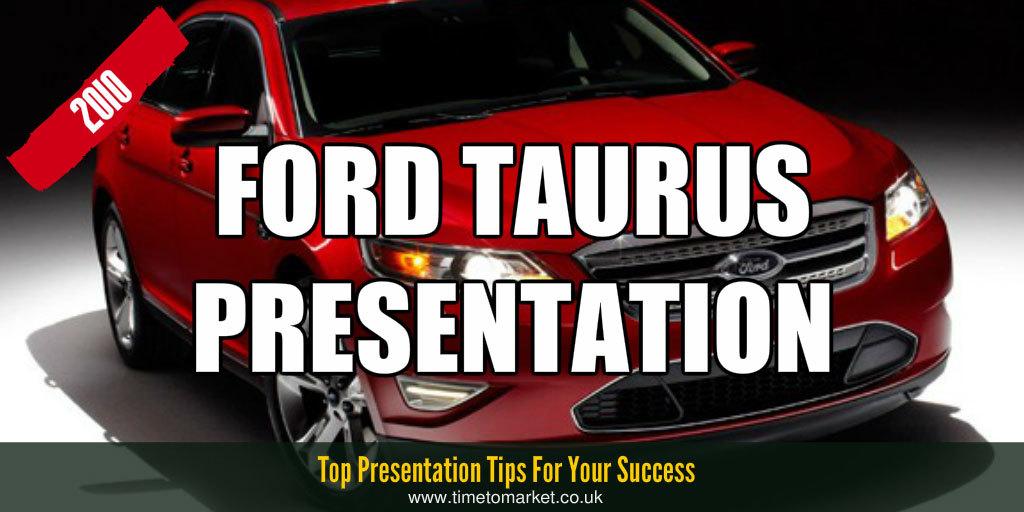 Ford Taurus presentation