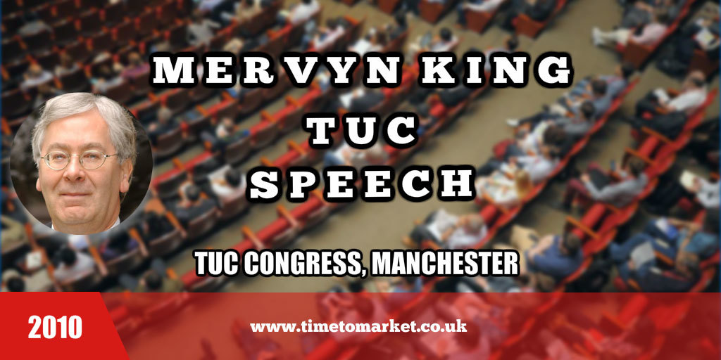 Mervyn King TUC speech
