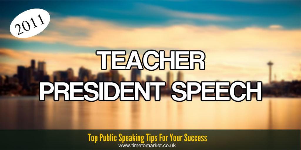 Teacher president speech