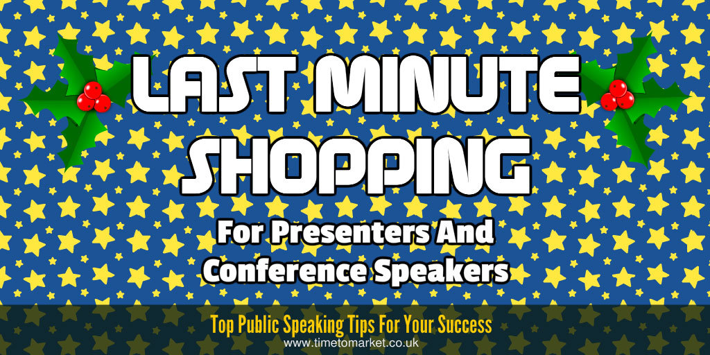 last minute shopping ideas for presenters