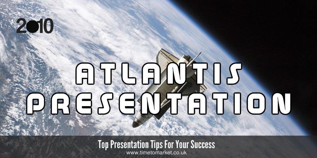 Atlantis presentation
