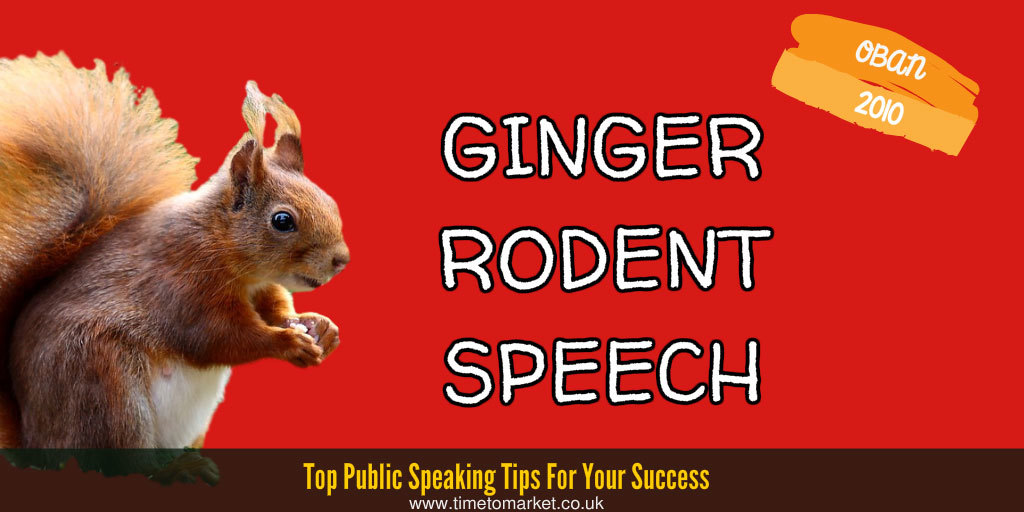 ginger rodent speech