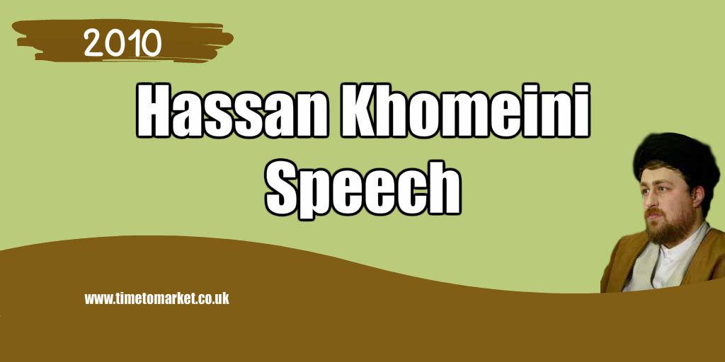 Hassan Khomeini speech