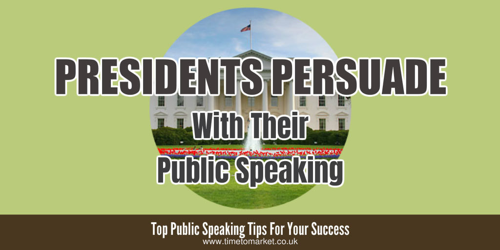 Presidents persuade