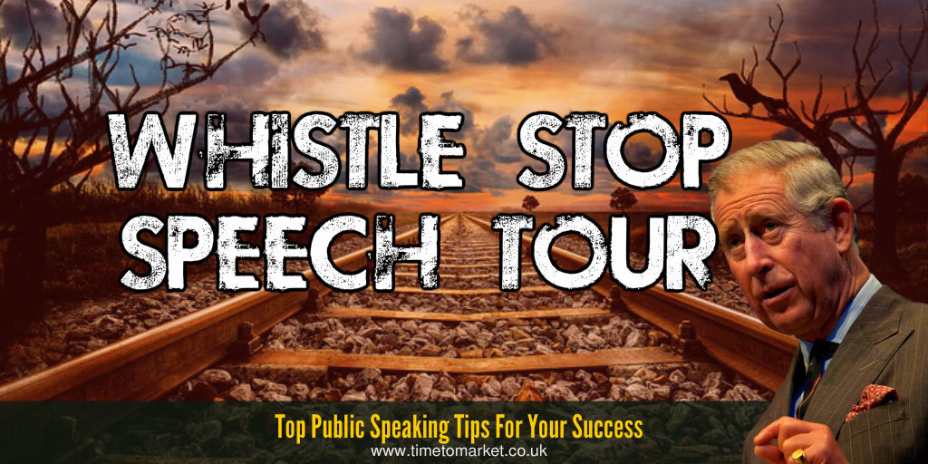 Whistle stop speech tour