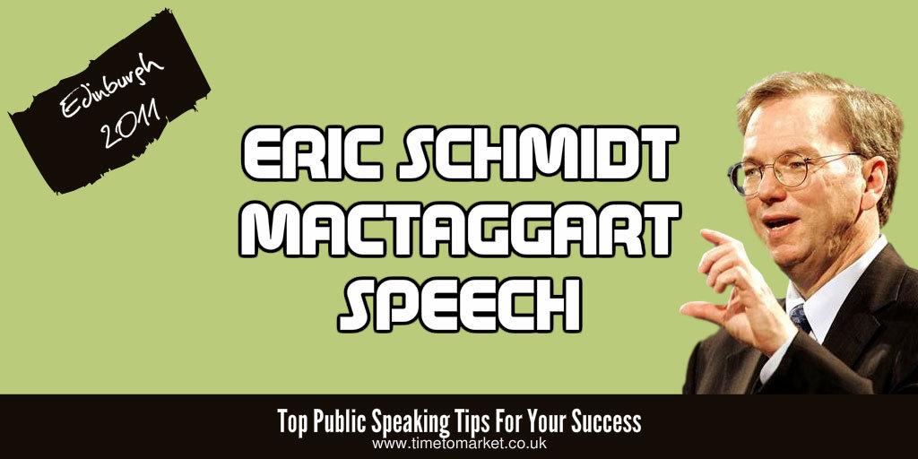 Eric Schmidt mactaggart speech