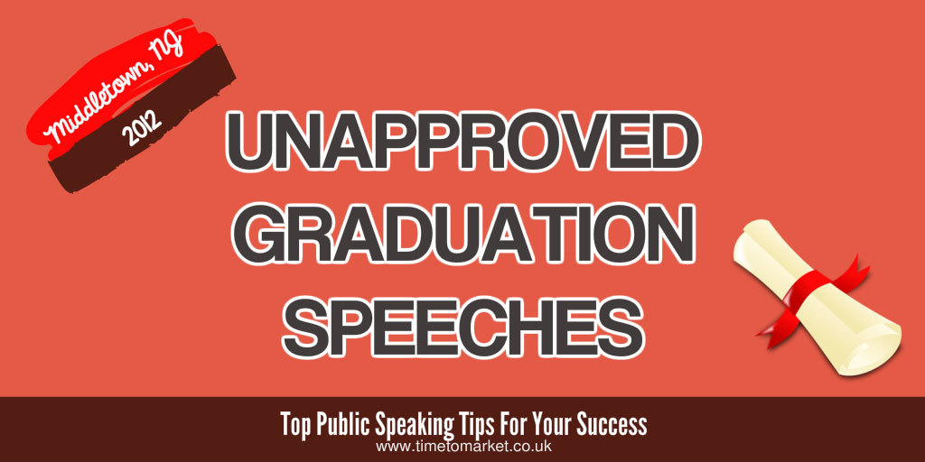 Unapproved graduation speeches