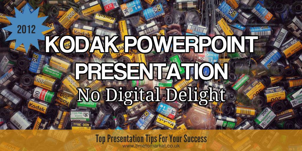 Kodak powerpoint presentation