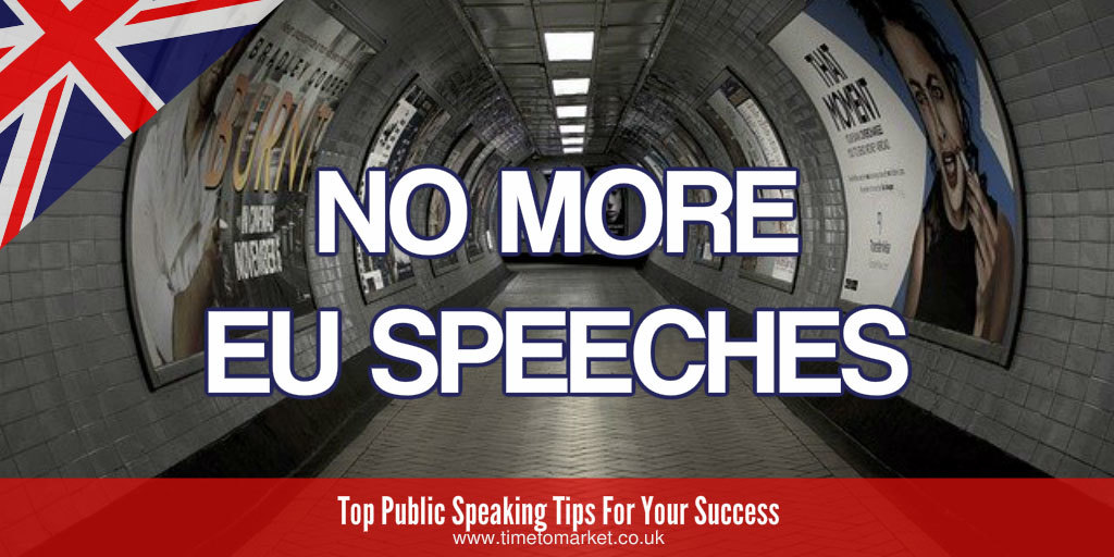 No more EU speeches