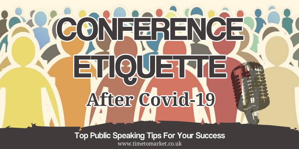 Conference etiquette