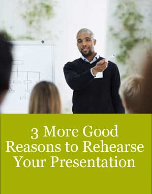 Rehearse your presentations