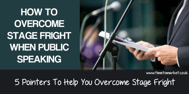 Overcome stage fright when public speaking