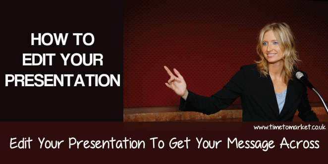How to edit your presentation