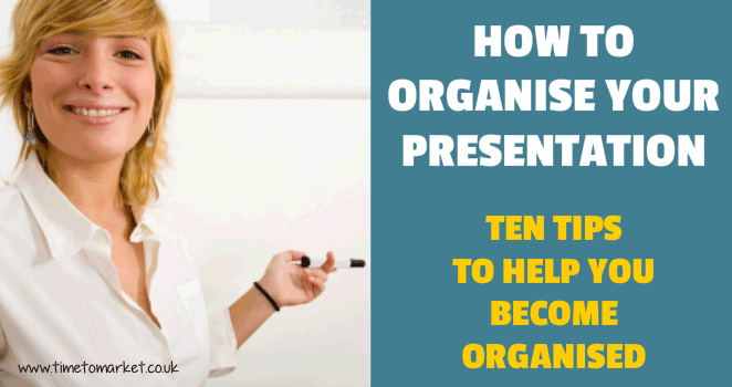 How to organise your presentation