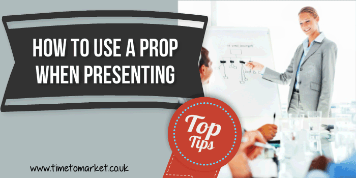 How to use a prop when you are presenting