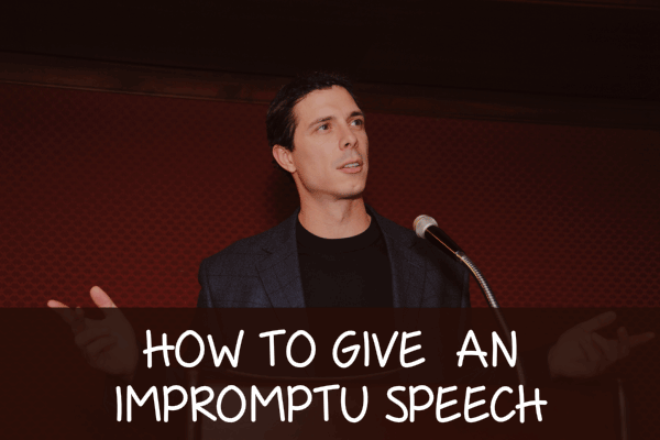 Speech tip: How to give an impromptu speech