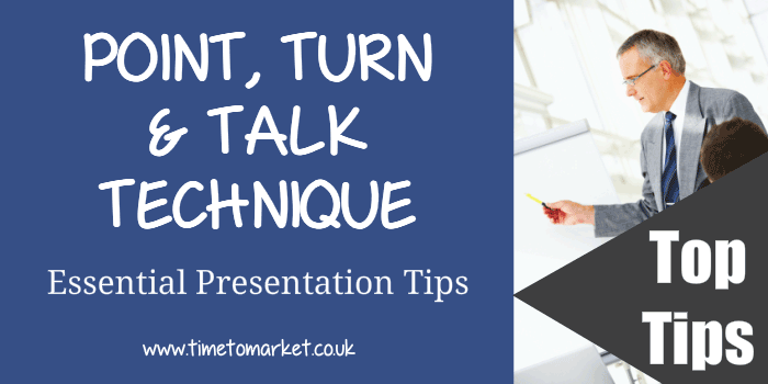 Point, turn and talk technique