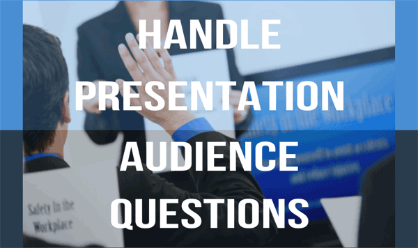 How to handle presentation audience questions