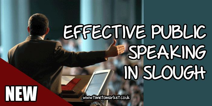 Effective public speaking in Slough