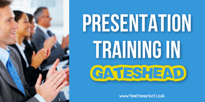 Presentation training in Gateshead