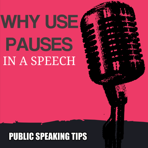 Why use pauses in your speech