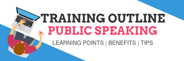 Public speaking skills training outline