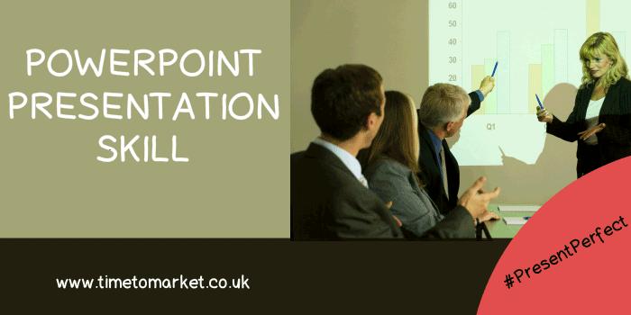 Powerpoint presentation skill