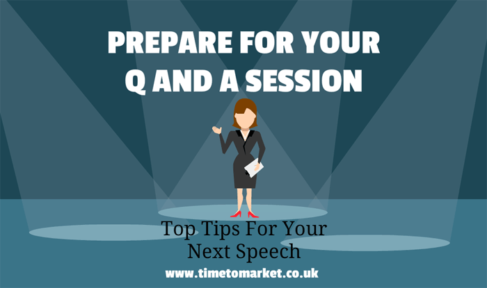 Prepare for your question and answer session