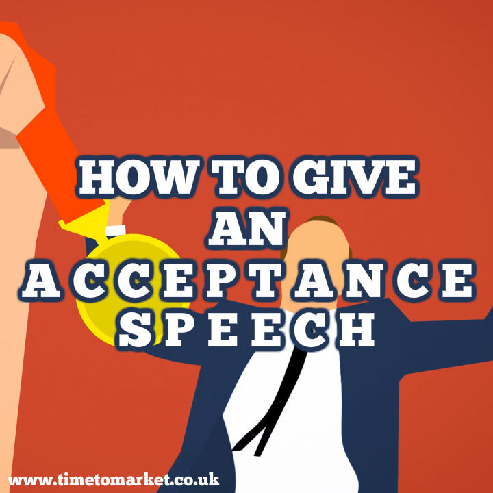How To Give An Acceptance Speech