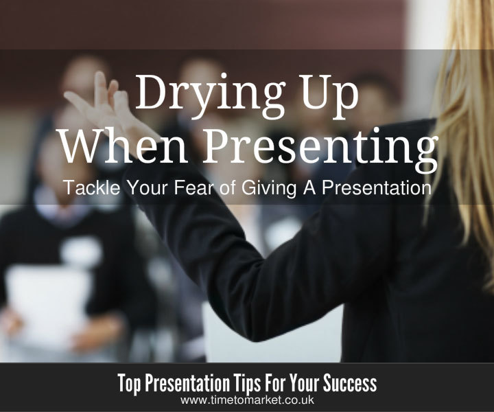 Drying up when giving a presentation