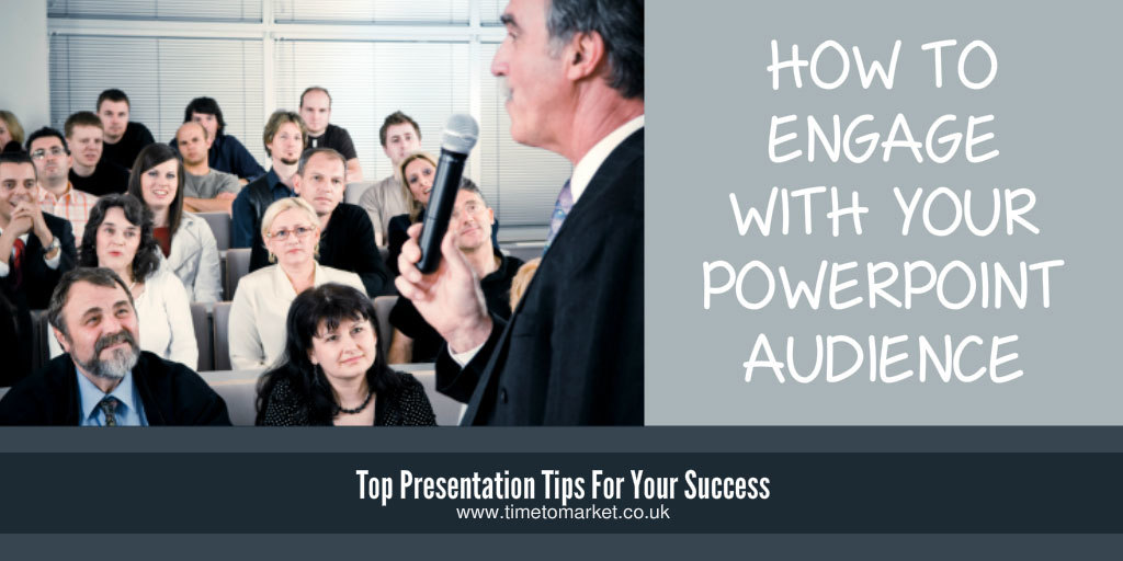 How to engage your PowerPoint audience