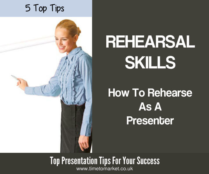 Rehearsal skills for presenters