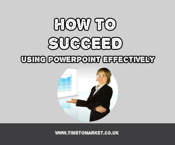 Using PowerPoint effectively
