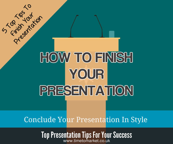 How to finish your presentation