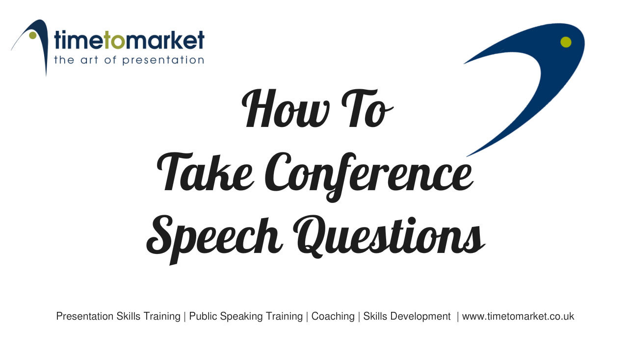 Take conference speech questions