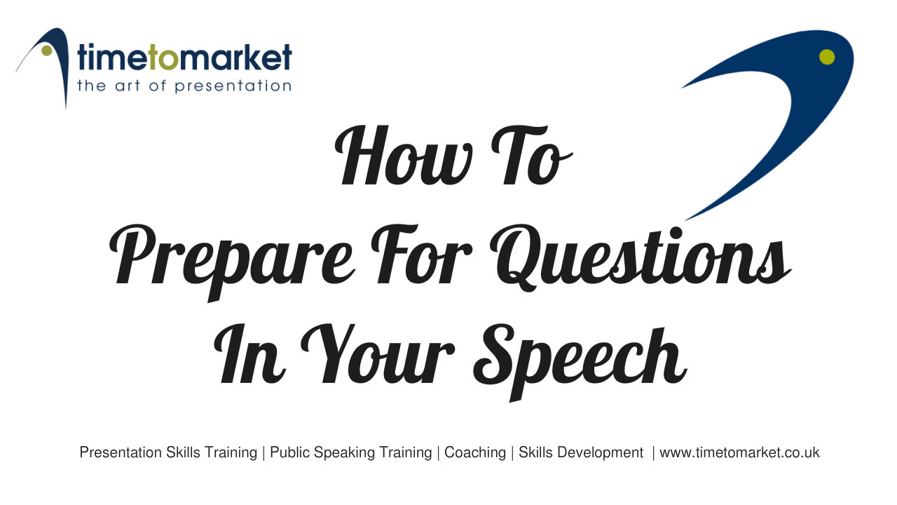 Prepare for questions in your speech