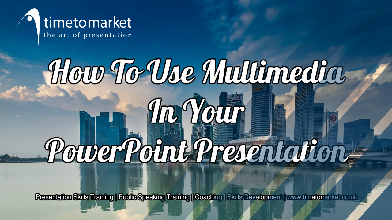 Use multimedia in your powerpoint presentation