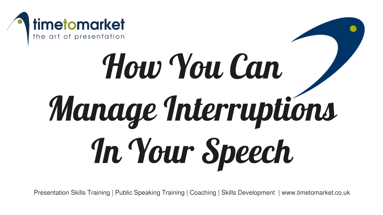 Manage interruptions in your speech