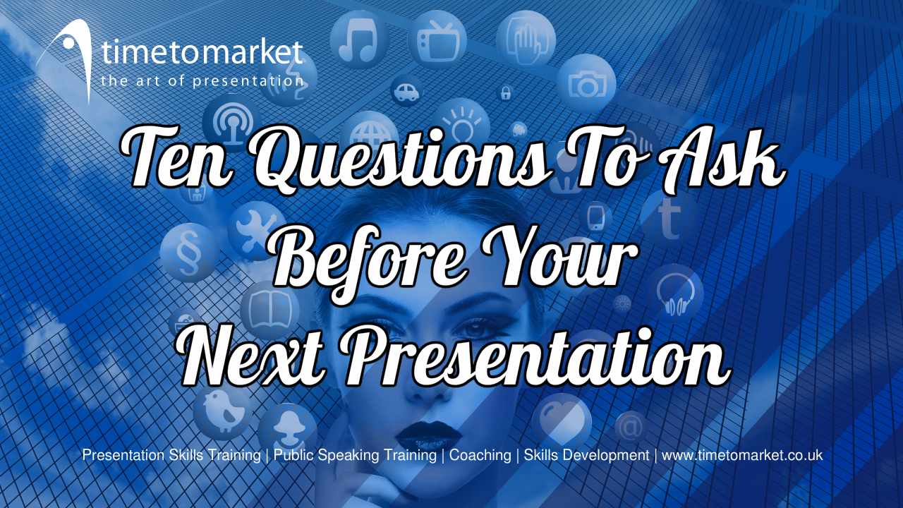Questions to ask before your presentation