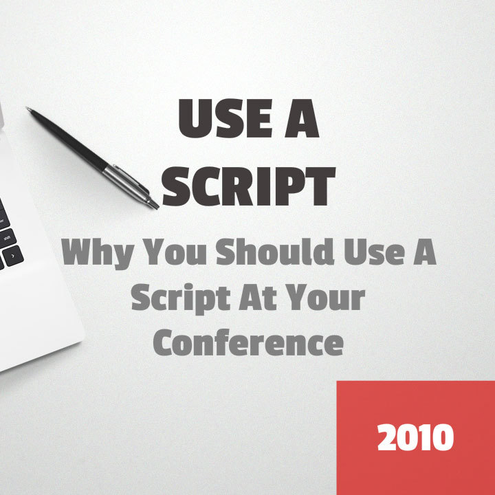 Use a script for your next speech